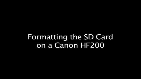 Formatting the SD Card on a Canon HF200