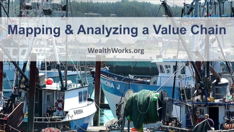 Thumbnail for entry Mapping and Analyzing a Value Chain