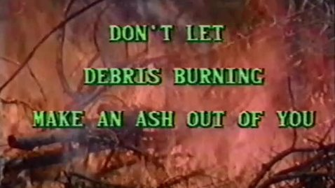 "Thumbnail for entry ""Steps to Safe Debris Burning"""