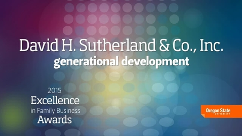 Thumbnail for entry 2015 Excellence in Family Business Awards - David H. Sutherland & Co.