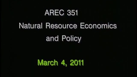 Thumbnail for entry AREC 351 Winter 2011 - Lecture 20