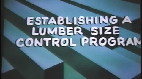 Thumbnail for entry Establishing a Lumber Size Control Program