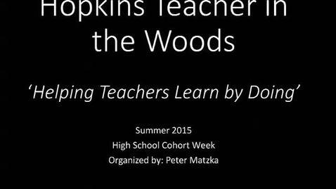 Thumbnail for entry Teachers in the Woods Program 2015