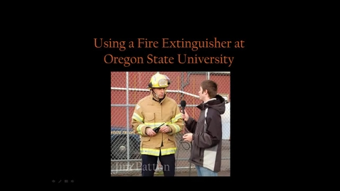 Thumbnail for entry OSU Fire Extinguisher Use 2013