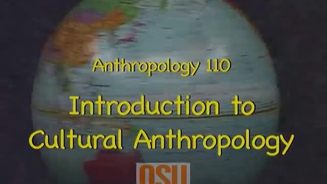 Thumbnail for entry ANTH 110 - Week 1, Course intro
