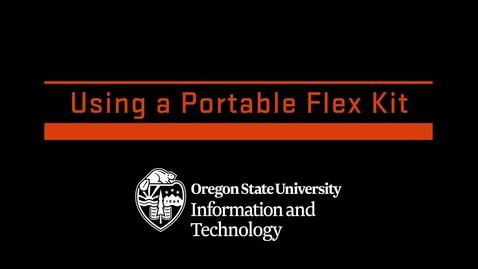 Thumbnail for entry Using a Portable Flex Kit