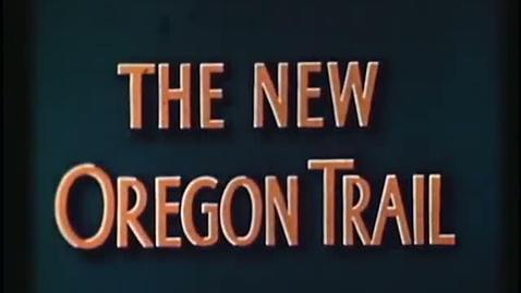 Thumbnail for entry The New Oregon Trail, circa 1940 (P 218)