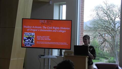 """Thumbnail for entry """"Student Activists: The Civil Rights Histories of Oregon's Universities and Colleges"""""""