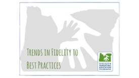 Thumbnail for entry OPEC Webinar: Trends in Fidelity to Best Practices [May 18, 2017]