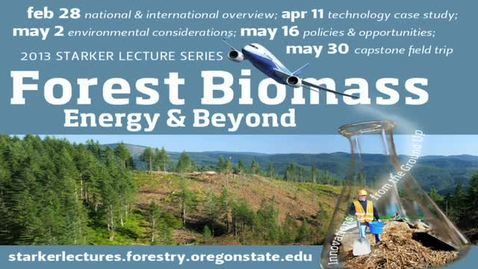 Thumbnail for entry Oregon: Integrated Approach to Forest Biomass
