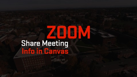 Thumbnail for entry Zoom | Share Meeting Information in Canvas