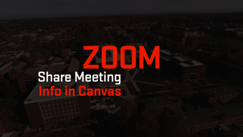 Thumbnail for entry Zoom   Share Meeting Information in Canvas