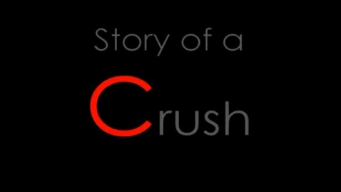 "Thumbnail for entry ""Story of a Crush"" trailer, circa 2005"
