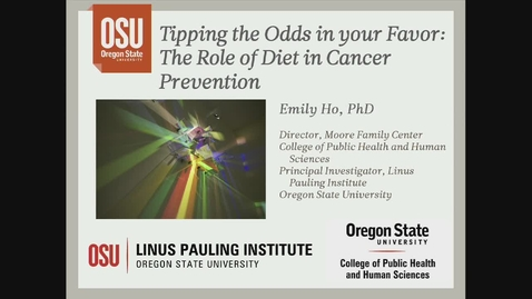 Thumbnail for entry Tipping the Odds in Your Favor: The Role of Diet in Cancer Prevention