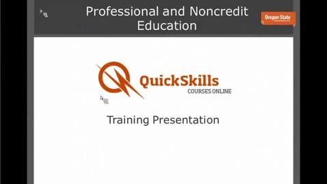 Thumbnail for entry Quickskills Courses and You