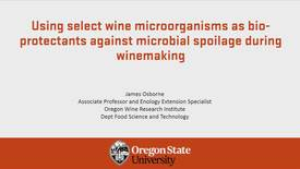 Thumbnail for entry 20190416 Using select wine microorganisms as bio-protectants against microbial spoilage during winemaking