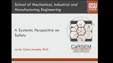 Thumbnail for entry Corporate Partners Seminar (March 13, 2015): Javier Calvo-Amodio - A System Perspective on Safety