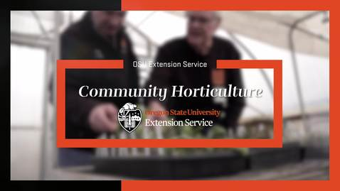 Thumbnail for entry Extension Community Horticulture Video