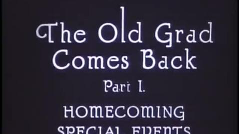 Thumbnail for entry Old Grad Comes Back, 1925 (FV P 48:10)
