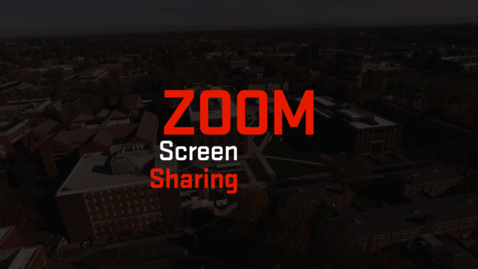Thumbnail for entry Zoom | Screen Sharing