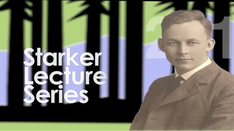 Thumbnail for entry Starker Lecture, April 10, 2014