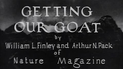 "Thumbnail for entry ""Getting Our Goat,"" 1930."
