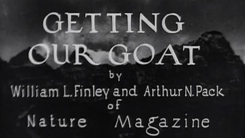 """Thumbnail for entry """"Getting Our Goat,"""" 1930."""