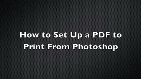 Thumbnail for entry How to Set Up a PDF File for Printing