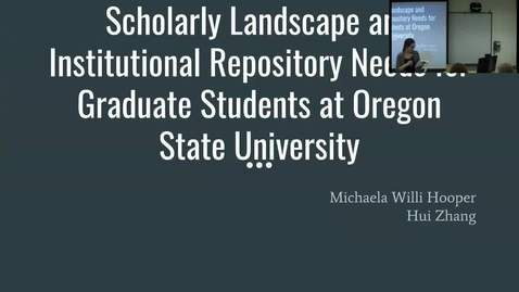 Thumbnail for entry LFA Seminar Series April 13th - OSU Graduate Students Scholarly Landscape and Institutional repository needs