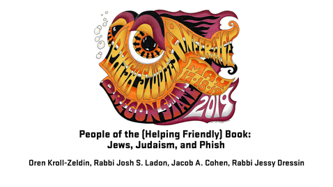 Thumbnail for entry 2019 Phish Studies Conference | People of the (Helping Friendly) Book: Jews, Judaism, and Phish