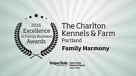 Thumbnail for entry The Charlton Kennels & Farm - 2016 Excellence in Family Business Awards