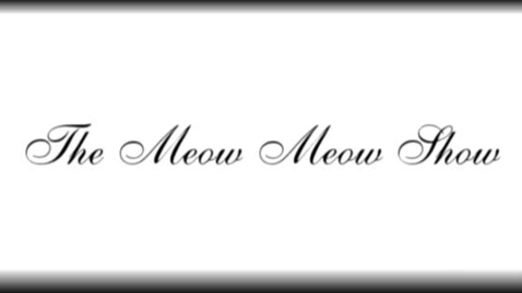"Thumbnail for entry ""The Meow Meow Show"" intro credits [KBVR-TV], October 30, 2004"