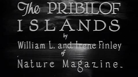 "Thumbnail for entry ""The Pribilof Islands,"" ca. 1930."
