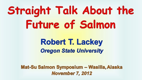 Thumbnail for entry Straight Talk About the Future of Salmon
