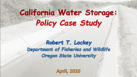 Thumbnail for entry California Water Storage:   Policy Case Study