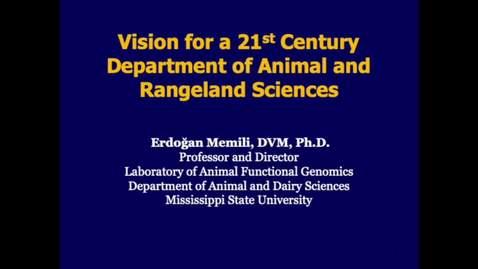 Thumbnail for entry 2019-11-19 Animal and Ranceland Sciences Dept. Head - Erdoğan Memili, DVM, Ph.D.