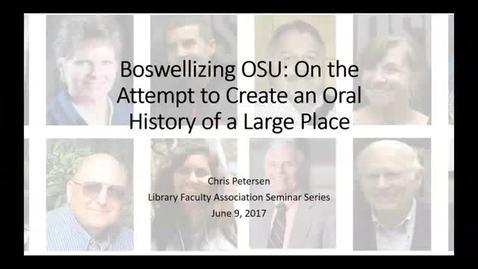 Thumbnail for entry LFA Seminar Series: Boswellizing OSU - 6/9/17