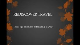 Rediscover Travel at OSU - Traveling?