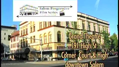 "Thumbnail for entry Salem Progressive Film Series promotion for ""The Future of Food"",  2007"
