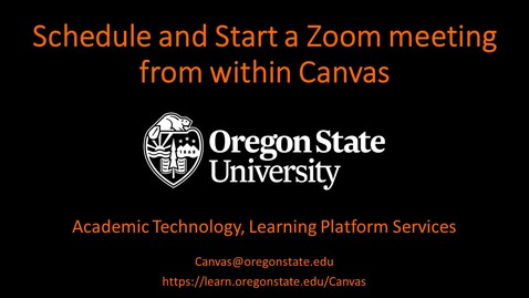 Thumbnail for entry Instructor: Schedule and Start a Zoom Meeting in Canvas