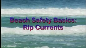 Thumbnail for entry Beach Safety Basics: Rip Currents