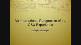 Thumbnail for entry Sangari Nadarajan:  An International Perspective of the OSU Experience
