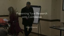Thumbnail for entry Presenting Your Research with Confidence - Hugh Kearns 2014