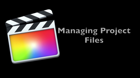Thumbnail for entry Final Cut Pro X 10.1 --  Managing Project Files