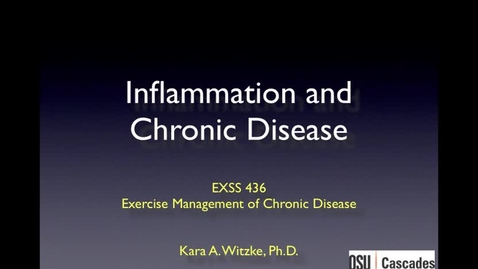 Thumbnail for entry Inflammation and Chronic Disease