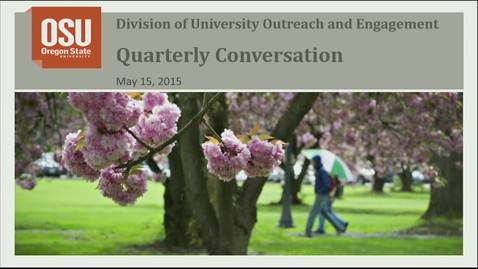 Thumbnail for entry Outreach and Engagement Quarterly Conversation 2015 0515
