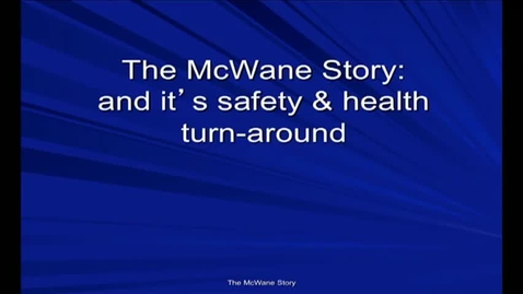 Thumbnail for entry Corporate Partners Seminar (November 9, 2012): John Henshaw - The McWane Story: and it's safety & health turn-around