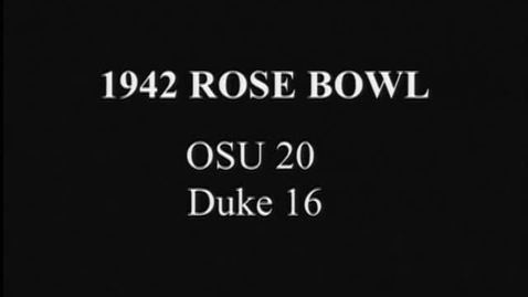 Thumbnail for entry Rose Bowl Football Game: Oregon State College vs. Duke University, January 1, 1942