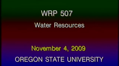 Thumbnail for entry WRP 507 Fall 2009 - Lecture 5