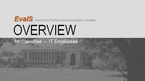 Thumbnail for entry EvalS Overview for Classified IT Employees (1)